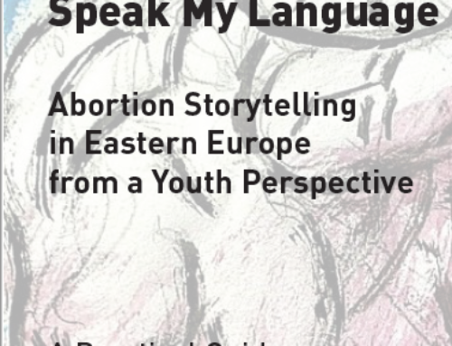 Speak My Language: Abortion Storytelling in Eastern Europe from a Youth Perspective